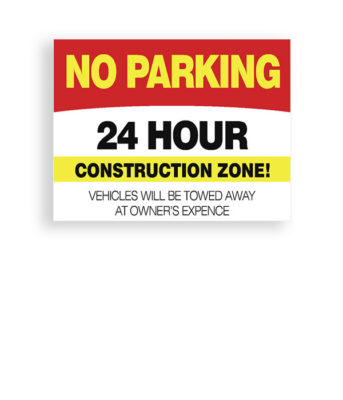 Sign 24 Hour Construction