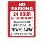 Sign No Parking Towed